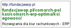 http://fundacjawop.pl/comarch-polkas/comarch-erp-optima/ksiegowosc/